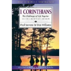 First Corinthians - Life Guide Bible Study - Paul Stevens and Dan Williams