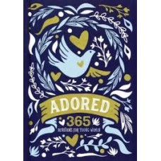 Adored - 365 Devotions for Young Women - Lindsay A Franklin