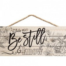 Be Still and Know - Hanging Sign