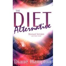 The Diet Alternative - Revised Version with Study Guide - Diane Hampton