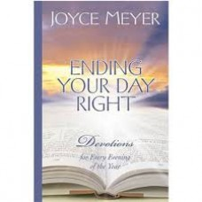 Ending Your Day Right - Devotions for Every Evening of the Year - Joyce Meyer