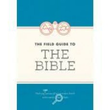 The Field Guide to the Bible - Bible Society