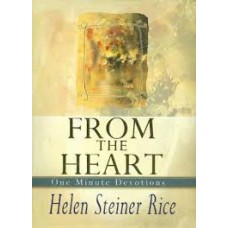 From the Heart - One Minutue Devotions - Helen Steiner Rice