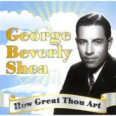 How Great Thou Art - George Beverly Shea - CD