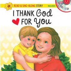 I Thank God for You - Read & Sing Along Story Book - Includes Music CD