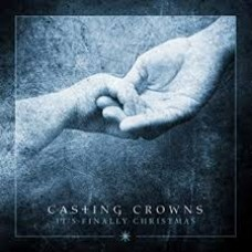 It's Finally Christmas - Casting Crowns - CD