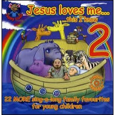 Jesus Loves Me This I Know vol 2 - 22 More sing-a-long family favourites for young children - CD