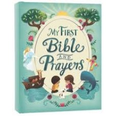 My First Bible and Prayers - Rachel Moss and Catherine Allison