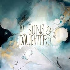 All Sons and Daughters - CD