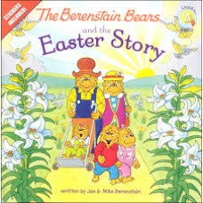 The Berenstain Bears and the Easter Story - Jan & Mike Berenstain