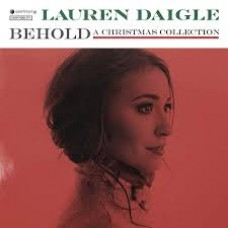 Behold - A Christmas Collection - Lauren Daigle - CD