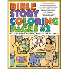 Bible Story Coloring Pages #2 - for Chilren's Worker, Parents & Teachers