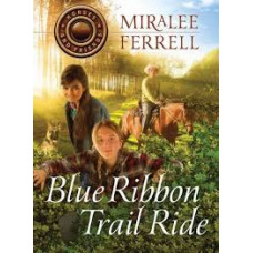 Blue Ribbon Trail Ride - Horses and Friends #4 - Miralee Ferrell