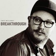 Breakthrough - Chris McClarney - CD