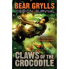 Claws of the Crocodile - Bear Grylls - Mission Survival #5