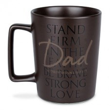 Dad Stand Firm Ceramic Mug