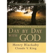 Day by Day With God - One Minute Devotions - Henry Blackaby and C V King