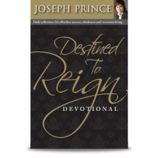 Destined to Reign Devotional - Joseph Prince