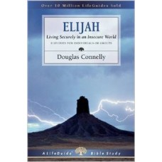 Elijah - Life Guide Bible Study - Douglas Connelly
