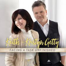 Facing a Task Unfinished - Keith & Kristyn Getty - CD