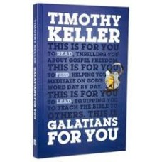 Galatians for You - Timothy Keller