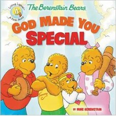 God Made You Special - the Berenstain Bears - Mike Berenstain