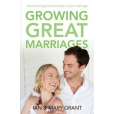 Growing Great Marriages - Ian & Mary Grant