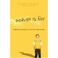 Heaven Is for Real - Todd Burpo With Lynn Vincent
