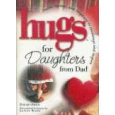 Hugs for Daughters From Dad - David Owen
