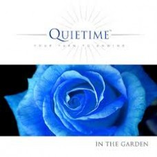 Quietime - Your Turn to Unwind - in the Garden - CD