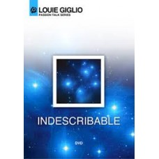 Indescribable - Passion Talk Series - DVD - Louie Giglio