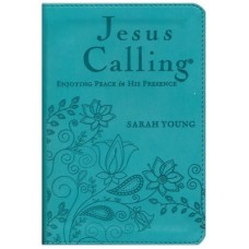 Jesus Calling  Enjoying Peace in His Presence - Sarah Young - Teal