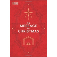 The Message of Christmas - Eugene H Peterson
