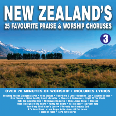 New Zealand's 25 Favourite Praise & Worship Choruses #3