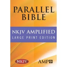 NKJV / Amplified Parallel Bible - Hard Cover Large Print Edition
