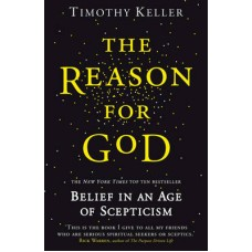 The Reason for God - Timothy Keller