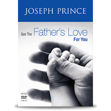 See the Father's Love for You - DVD - Joseph Prince