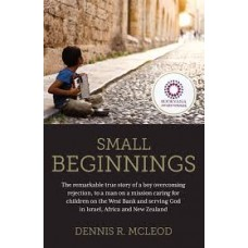 Small Beginnings - Dennis R Mcleod