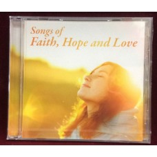 Songs of Faith, Hope and Love - CD