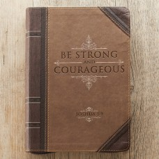 Be Strong & Courageous - Zippered Lux leather Journal