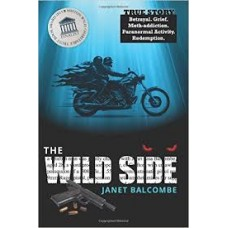 The Wild Side - Janet Balcome