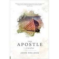 The Apostle - A Life of Paul - John Pollock
