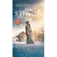 The Shack - Where Tragedy Confronts Eternity - Wm Paul Young - Movie edition