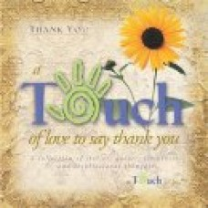 A Touch of Love to Say Thank You - Howard Publishing