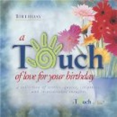 A Touch of Love for Your Birthday - Howard Publishing