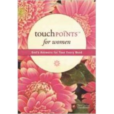 Touch Points for Women - God's Answers for Your Every Need - NLT
