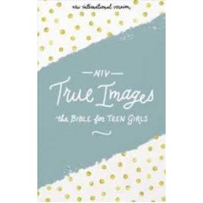 True Images NIV  for Teen Girls - Hard Cover