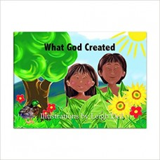 What God Created - Illustrations by Leigh Dell