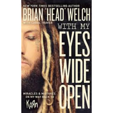 With My Eyes Wide Open - Brian Head Welsh