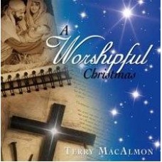 A Worshipful Christmas - Terry Macalmon - CD